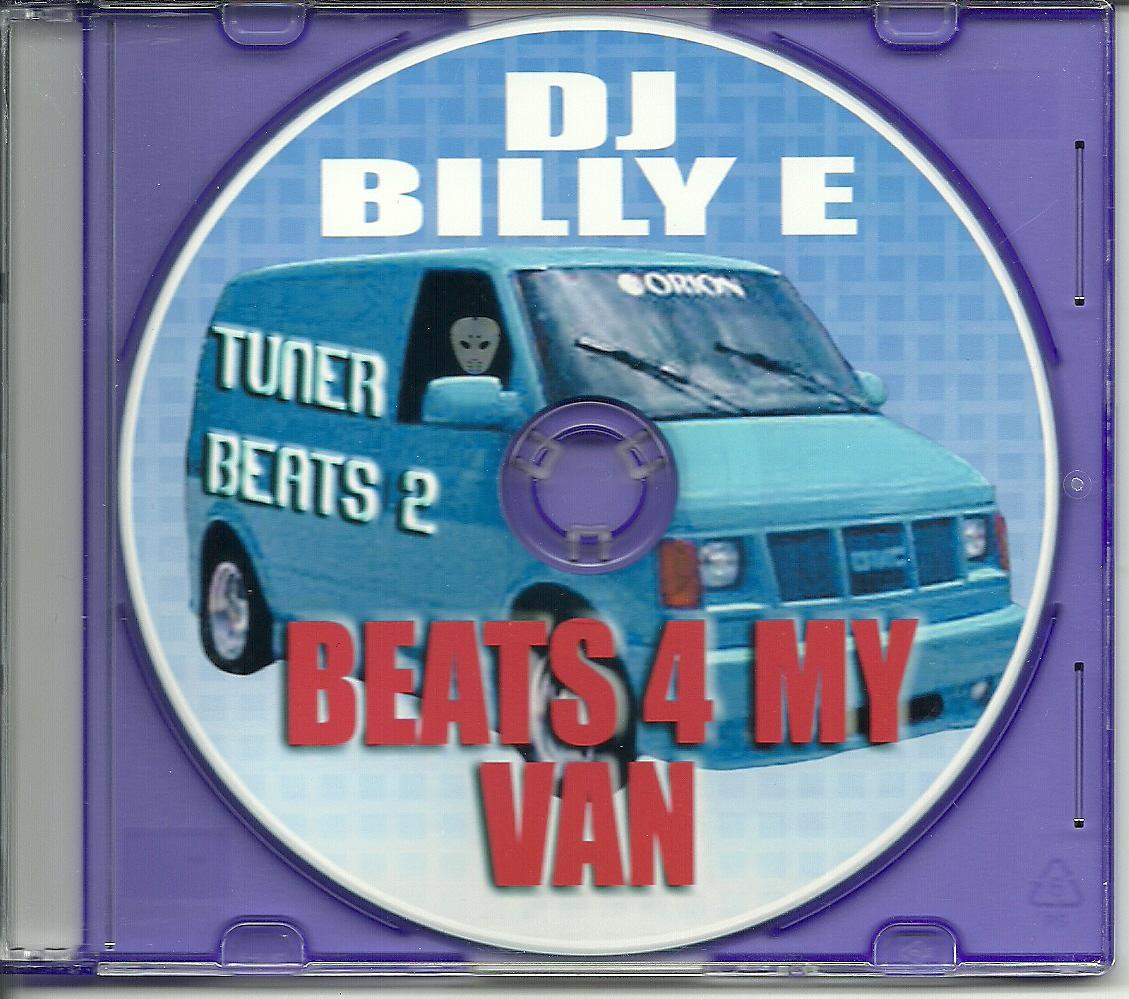 "DJ Billy E - Tuner Beats 2 ""Beats 4 My Van"""